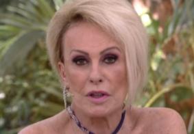 Ana Maria Braga é diagnosticada com novo câncer mais agressivo