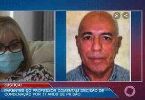 """""""É um monstro. Dezessete anos é pouco"""", diz família de professor assassinado por compadre na Paraíba"""