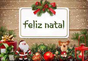 Confira cinco mensagens para desejar feliz natal aos amigos e familiares