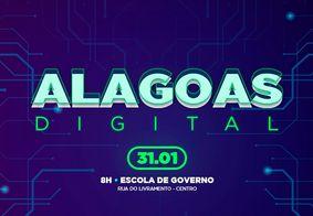 Inscrições já estão abertas para o Alagoas Digital; evento será lançado na sexta-feira (31)
