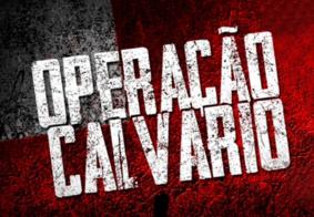 Entenda como ocorreram as 11ª e 12ª fases da Operação Calvário na Paraíba